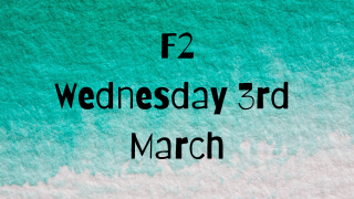 Wednesday 3rd March F2 Remote Learning