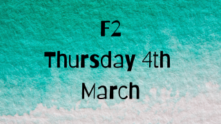 Thursday 4th March -F2  Remote Learning