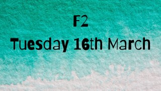 Tuesday 16th March F2 home learning